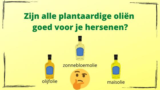 Plantaardige olie en hersenen